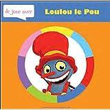 Je joue avec Loulou le Pou