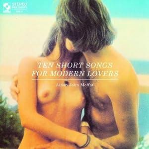 """Ten Short Songs For Modern Lov [7"""" VINYL]"""