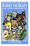 img - for Barney the Bear's Grand Adventure (Grand Adventures) (Volume 1) book / textbook / text book