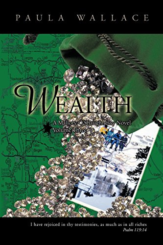 Wealth: A Mallory O'Shaughnessy Novel: Volume Three