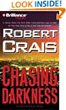 Chasing Darkness (Elvis Cole/Joe Pike Series)