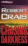 Chasing Darkness (Elvis Cole/Joe Pike Series)