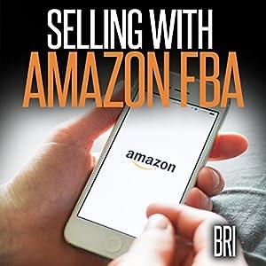 Selling with Amazon FBA Audiobook