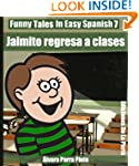 Funny Tales In Easy Spanish 7: Jaimit...