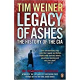Legacy of Ashes: The History of the CIAby Tim Weiner