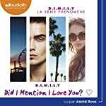 Did I Mention I Love You? (D.I.M.I.L.Y 1) | Estelle Maskame