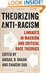 Theorizing Anti-Racism: Linkages in M...