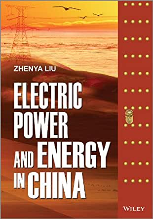 Electric Power and Energy in China, Zhenya Liu, eBook - Amazon.com