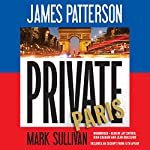Private Paris | James Patterson,Mark Sullivan