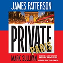 Private Paris Audiobook by James Patterson, Mark Sullivan Narrated by Jay Snyder