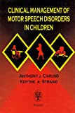 img - for Clinical Management of Motor Speech Disorders in Children book / textbook / text book