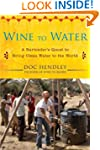 Wine to Water: A Bartender's Quest to...