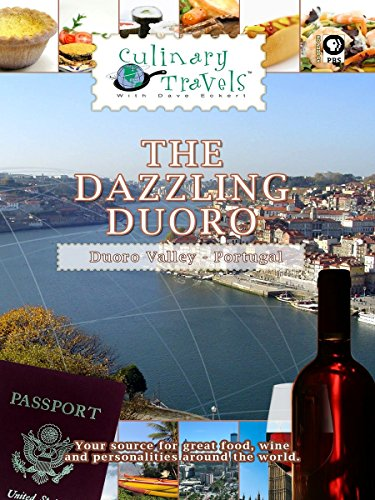 Culinary Travels The Dazzling Duoro on Amazon Prime Video UK