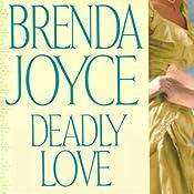 Deadly Love: A Francesca Cahill Novel | Brenda Joyce