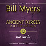 Ancient Forces Collection: The Cards | Bill Myers