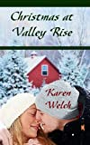img - for Christmas at Valley Rise (Miracle at Valley Rise) book / textbook / text book