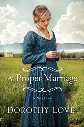 A Proper Marriage: A Novella