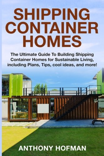 top 5 best container homes books for sale 2016 product boomsbeat. Black Bedroom Furniture Sets. Home Design Ideas