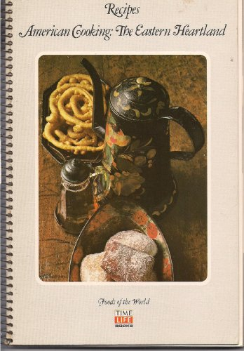 Image for RECIPES: AMERICAN COOKING: THE EASTERN HEARTLAND (FOODS OF THE WORLD SPIRALS)