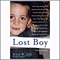 Lost Boy (       UNABRIDGED) by Maia Szalavitz, Brent W. Jeffs Narrated by Mike Chamberlain