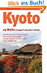 Kyoto: 29 Walks in Japan's Ancient Ca...