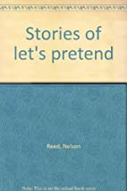 Stories of Let's Pretend by Nelson Reed