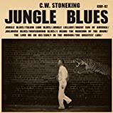 Jungle Blues [VINYL] C.W. Stoneking
