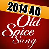 New Old Spice TV Ad 2014 (Mom Song 60 Oh I Didnt See It Coming Commercial Music) by Deebri Media  (Jan 29, 2014)
