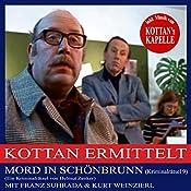 Mord in Schönbrunn (Kottan ermittelt - Kriminalrätsel 9) | Helmut Zenker