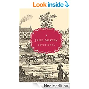 A Jane Austen Devotional (Devotional Classics Series)