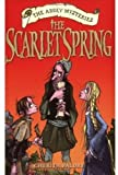 img - for The Scarlet Spring (Abbey Mysteries) book / textbook / text book