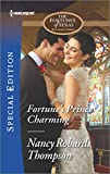 img - for Fortune's Prince Charming (The Fortunes of Texas: All Fortune's Chi) book / textbook / text book