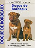 img - for Dogue De Bordeaux: A Comprehensive Owner's Guide book / textbook / text book