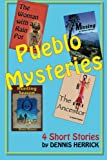 img - for Pueblo Mysteries: Four short stories from New Mexico book / textbook / text book