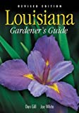 Louisiana Gardeners Guide - Revised Edition
