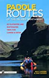 img - for Paddle Routes of the Inland Northwest: 50 Flatwater and Waterwater Trips for Canoe & Kayak book / textbook / text book