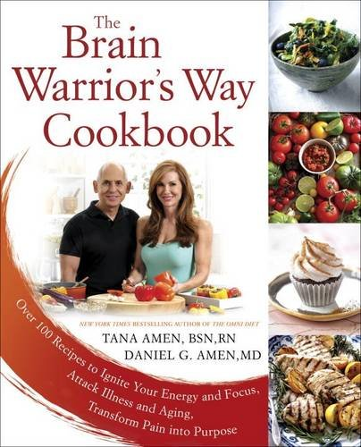 The Brain Warrior's Way Cookbook: Over 100 Recipes to Ignite Your Energy and Focus, Attack Illness and Aging, Transform Pain into Purpose (Daniel Cook compare prices)