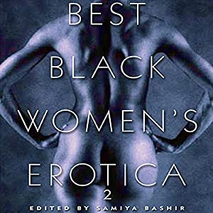 Best Black Women's Erotica 2 Audiobook