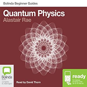 Quantum Physics: Bolinda Beginner's Guides Audiobook