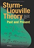 img - for Sturm-Liouville Theory: Past and Present book / textbook / text book
