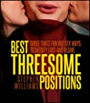 Best Threesome Positions: Three Times...
