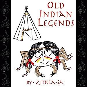 Old Indian Legends Audiobook