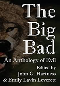 The Big Bad Anthology (Dark Oak Press, 2013)