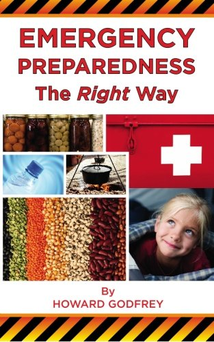 Emergency Preparedness The Right Way