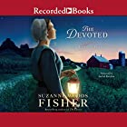 The Devoted: The Bishop's Family, Book 3 Hörbuch von Suzanne Woods Fisher Gesprochen von: Rachel Botchan