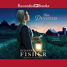 The Devoted: The Bishop's Family, Book 3 Audiobook by Suzanne Woods Fisher Narrated by Rachel Botchan