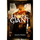 Unsung Giant ~ Jennifer Pendon