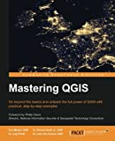 img - for Mastering QGIS book / textbook / text book