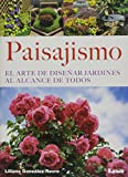 img - for Paisajismo: El arte de dise ar jardines al alcance de todos (Spanish Edition) book / textbook / text book