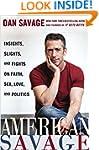 American Savage: Insights, Slights, a...